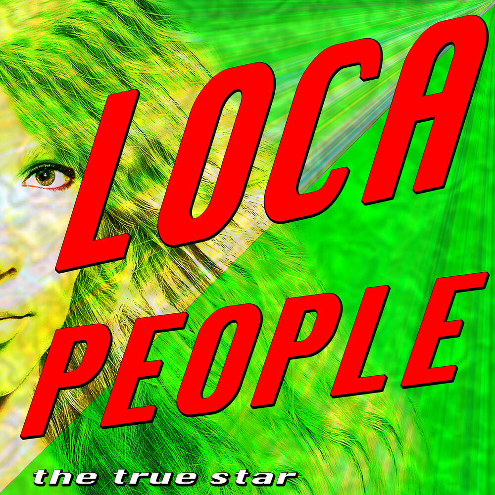 Loca People (What the Fuck)