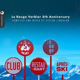 Album cover of Le Rouge Verbier après ski (Mixed & compiled by Stefan Lindblom)