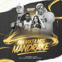 Música Ela Viaja nos Mandrake - Shevchenko e Elloco (2021) Download