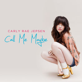 Album cover of Call Me Maybe
