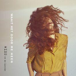 Album cover of Waait Het Door Me Heen