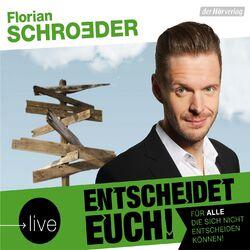 Entscheidet Euch! (Live) (Für alle, die sich nicht entscheiden können!) Audiobook