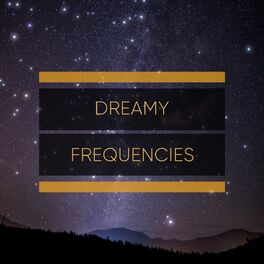Album cover of # Dreamy Frequencies