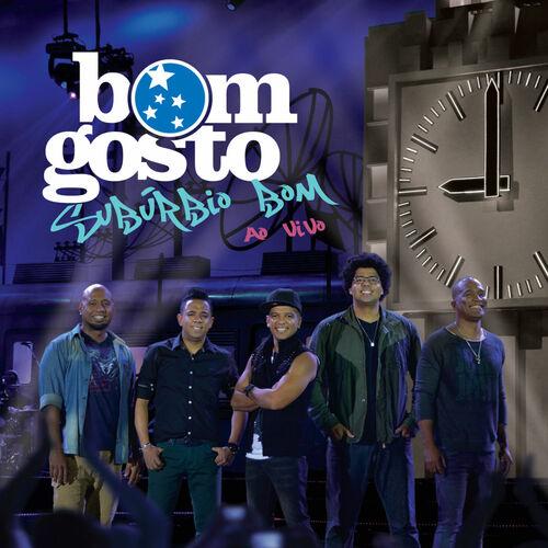 Baixar CD Subúrbio Bom (Ao Vivo) – Bom Gosto (2013) Grátis