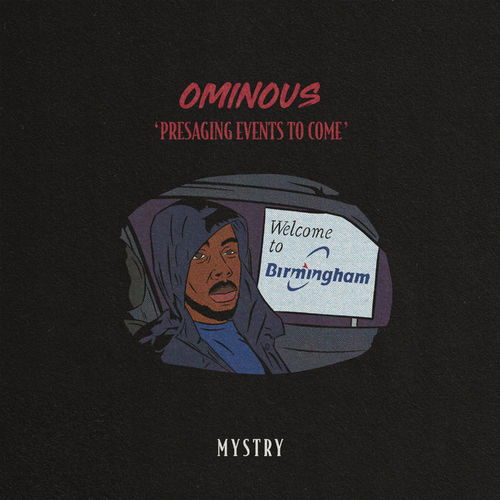 Mystry - Ominous 'Presaging Events To Come' 2019 [EP]