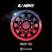 Want You - KANINE