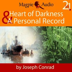 Heart of Darkness and A Personal Record