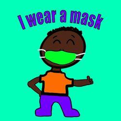 I Wear a Mask