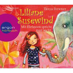 Liliane Susewind - Mit Elefanten spricht man nicht! Hörbuch kostenlos
