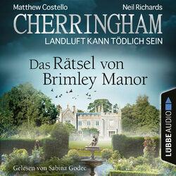 Cherringham - Landluft kann tödlich sein, Folge 34: Das Rätsel von Brimley Manor (Ungekürzt) Audiobook