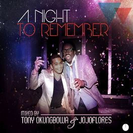 Album cover of A Night to Remember (Mixed By Tony Okungbowa & Jojoflores)