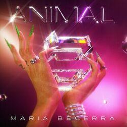 Maria Becerra – Animal 2021 CD Completo
