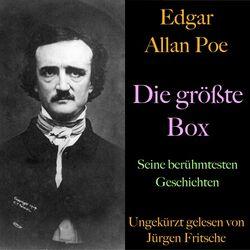 Edgar Allan Poe: Die größte Box (Seine berühmtesten Geschichten)