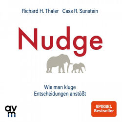 Nudge (Wie man kluge Entscheidungen anstößt) Audiobook