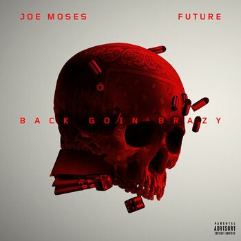 Back Goin Brazy (feat. Future) cover