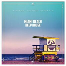 Album cover of Miami Beach Deep House