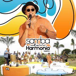 Harmonia Do Samba – Samba Em Harmonia (Parte 1) 2021 CD Completo