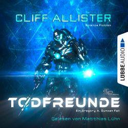 Todfreunde - Ein Gregory A. Duncan Fall (Ungekürzt) Audiobook