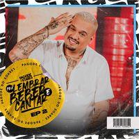 Thiago Soares – Pra Lembrar, Beber e Cantar, EP. 2 (2021)