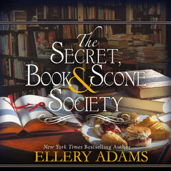 Secret, Book & Scone Society - The Secret, Book & Scone Society 1 (Unabridged)