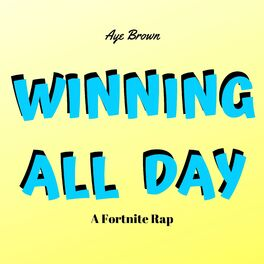 Album cover of Winning All Day (A Fortnite Rap)