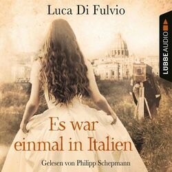 Es war einmal in Italien (Gekürzt) Audiobook
