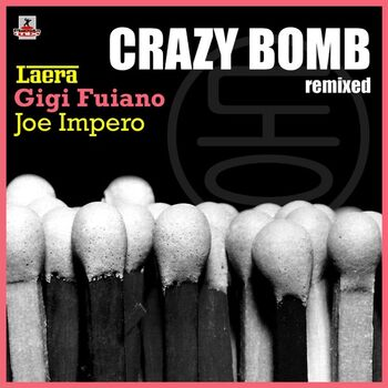 Crazy Bomb : Crazy Bomb cover