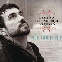 Download Padre Fábio de Melo - Deus no Esconderijo do Verso 2015
