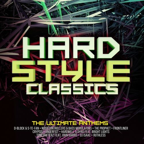 VA - Hardstyle Classics - The Ultimate Anthems LP 2019