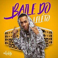 Download Mc Léléto - Baile do Leléto (2020)