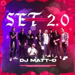 DJ Matt D – Set 2.0: Homenagem aos Relíquias 2020 CD Completo
