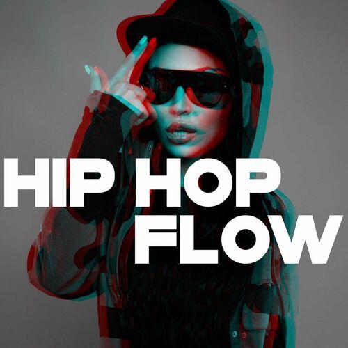 Hip Hop Flow [FLAC 16 Bits] (2021)