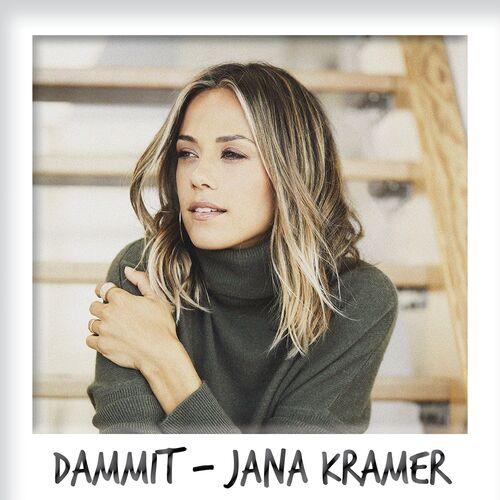 Baixar Single Dammit – Jana Kramer (2018) Grátis