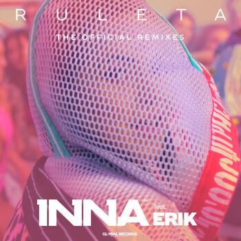 Inna Ruleta Midi Culture Remix Listen With Lyrics Deezer