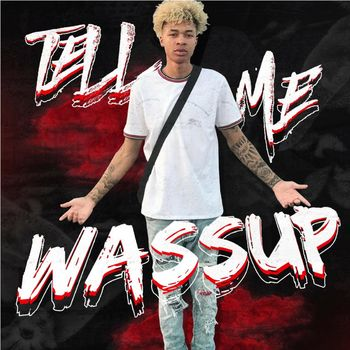 Tell Me Wassup cover