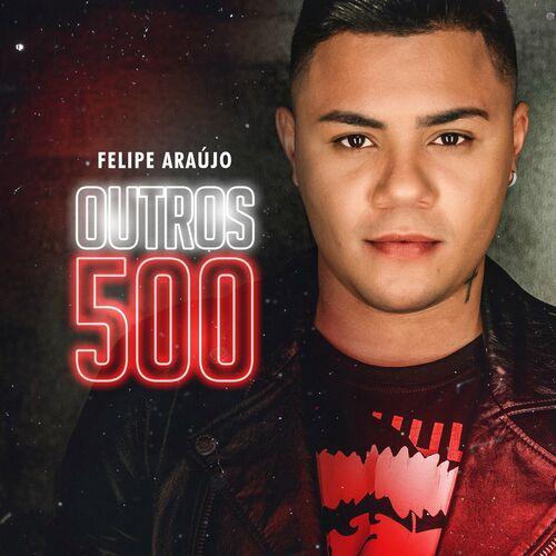 CD Outros 500 – Felipe Araújo Mp3 download