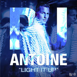 DJ Antoine – Light It Up (Remixes) 2014 CD Completo
