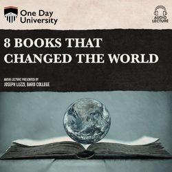 8 Books That Changed the World (Unabridged)