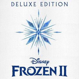 Album cover of Frozen 2 (Original Motion Picture Soundtrack/Deluxe Edition)