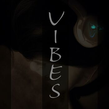 Just Vibe'n cover