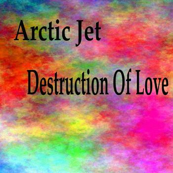 Destruction Of Love cover