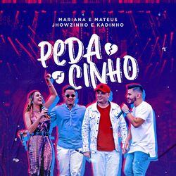 Pedacinho – Mariana e Mateus part MC's Jhowzinho e Kadinho