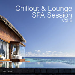 Album cover of Chillout & Lounge Spa Session, Vol. 2