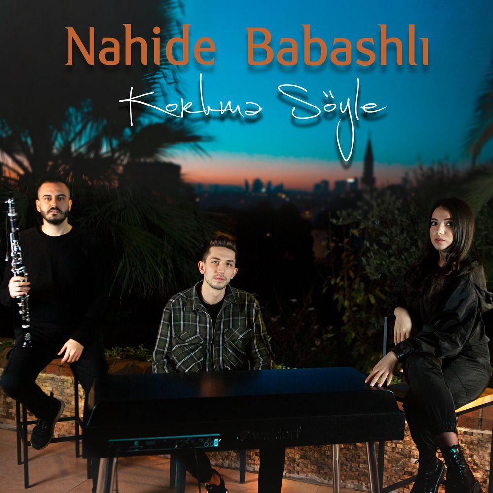 Nahide Babashlı - Korkma Söyle