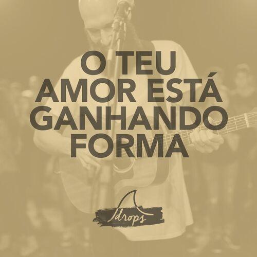 Baixar Música O Teu Amor Está Ganhando Forma (Ao Vivo) – Geração Livre (2017) Grátis