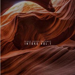 Album cover of Glass Coffee Pres. Intoku, Vol. 1