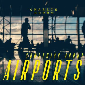 Something About Airports cover