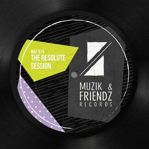 VA – The Resolute Session [Muzik & Friendz]