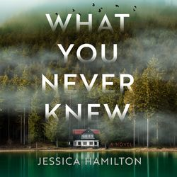 What You Never Knew (Unabridged)