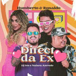 Direct da Ex (Com Naiara Azevedo, DJ Ivis)